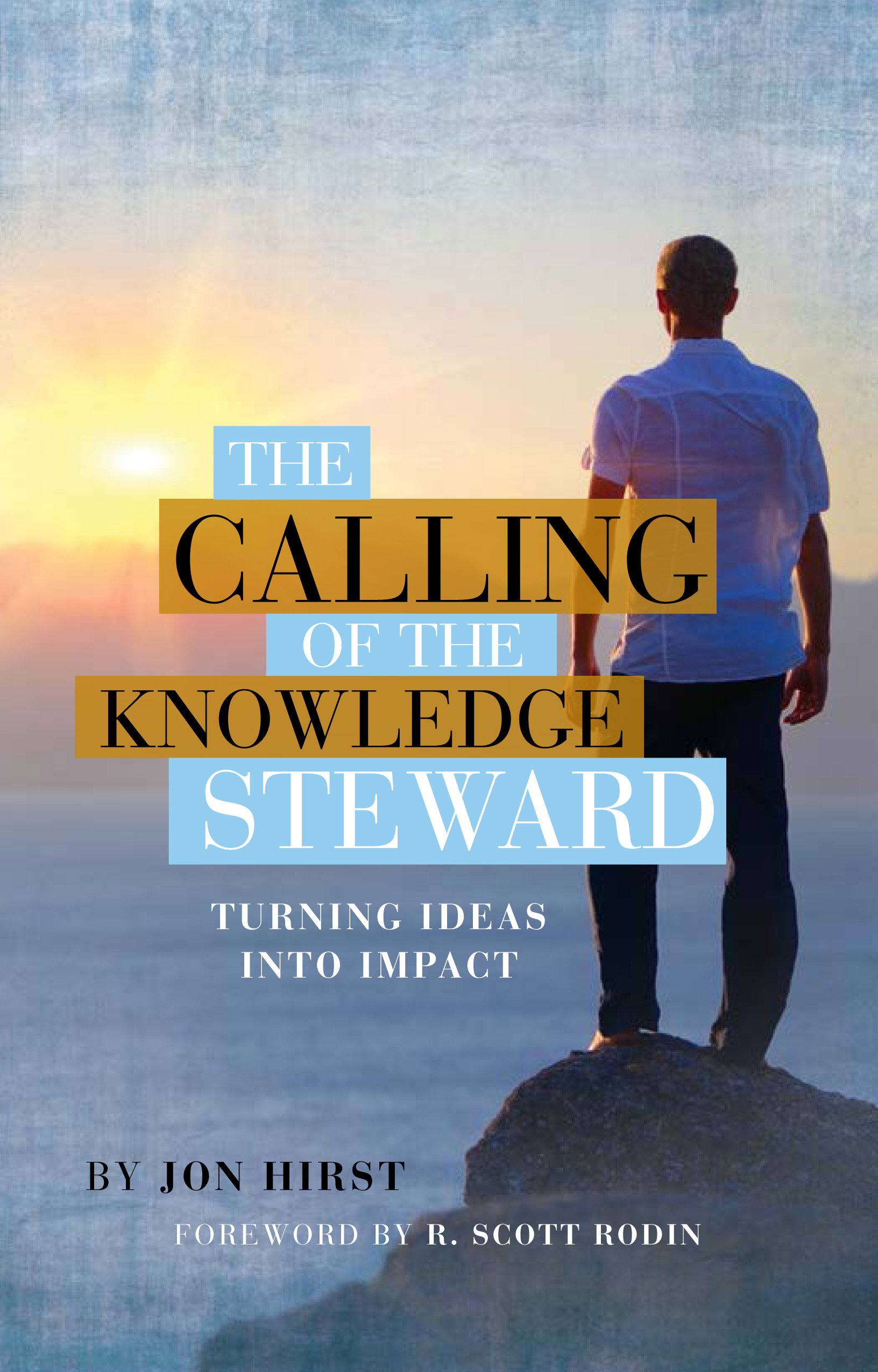 The Calling of the Knowledge Steward