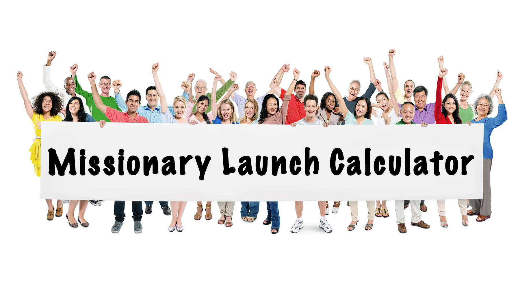 Missionary Launch Calculator and Consultation