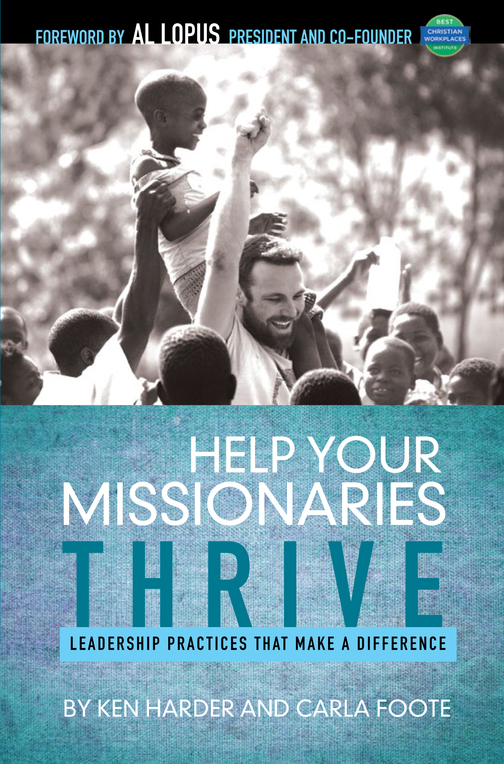 Help Your Missionaries Thrive